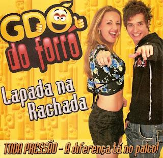 Baixar CD GDO do Forró   Lapada na Rachada | músicas