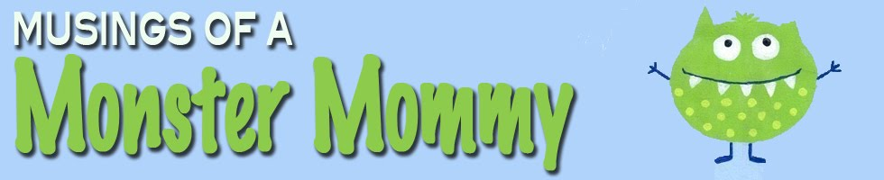 Musings of a Monster Mommy