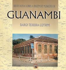 BREVES NOTAS SOBRE A ORGEM DO MUNICÍPIO DE GUANAMBI