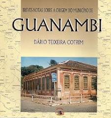 BREVES NOTAS SOBRE A ORIGEM DO MUNICIPIO DE GUANAMBI