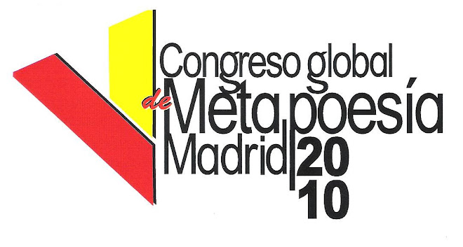 V CONGRESO GLOBAL DE METAPOESIA MADRID 2010