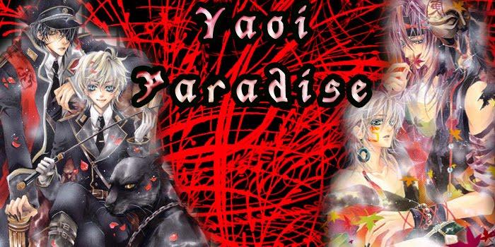~*+Yaoi Paradise+*~