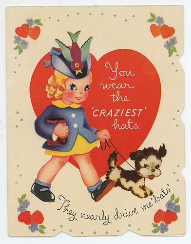vintage Valentine cards. They're just so perfectly weird and cute.