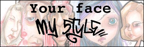 Your face My style