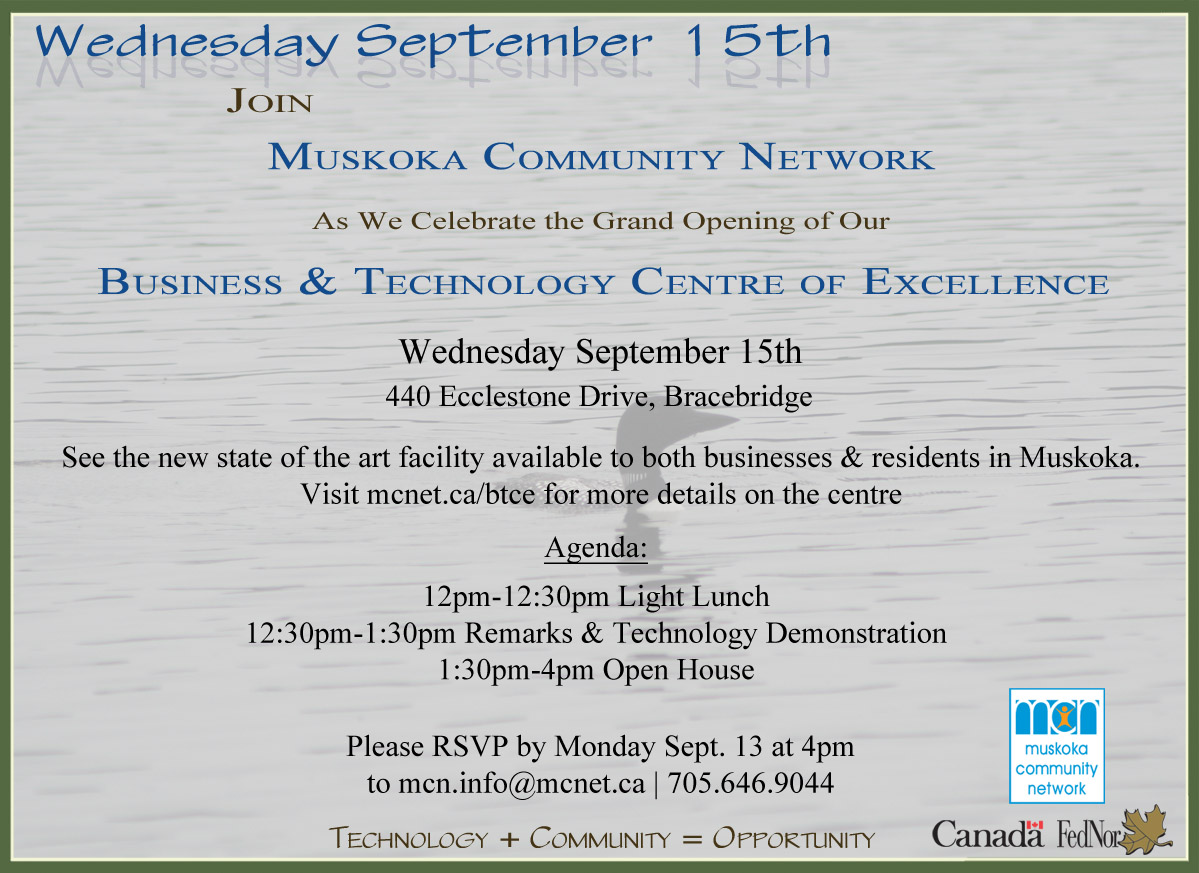 MCN - Technology News in Muskoka: Revised Agenda for Grand Opening