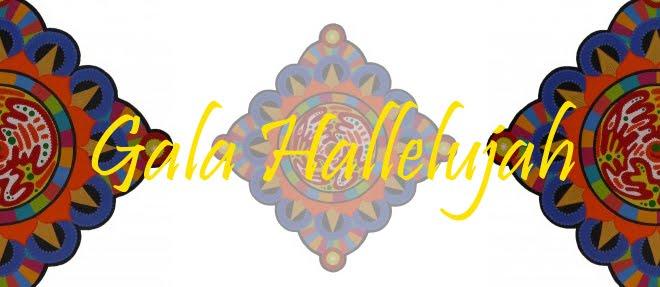 Gala Hallelujah Blog