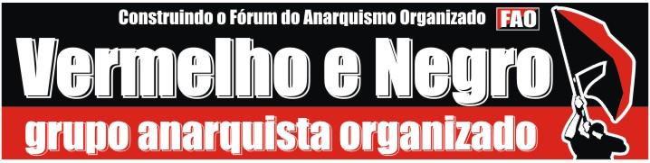 Vermelho e Negro  -  grupo anarquista organizado