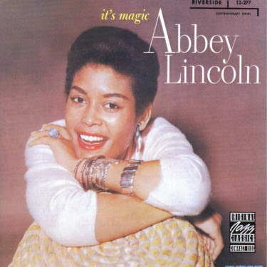 ABBEY LINCOLN - IT'S MAGIC