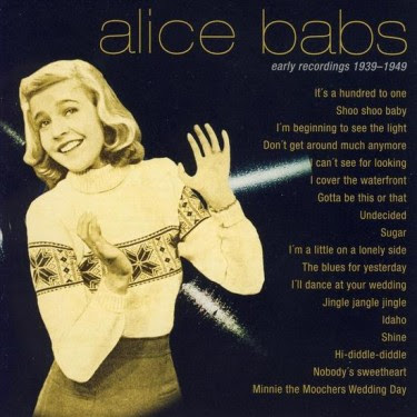 ALICE BABS- EARLY RECORDINGS 1939 - 1949