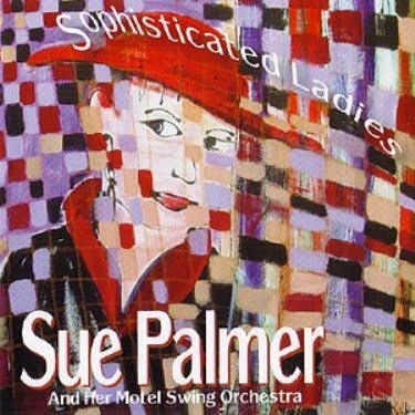SUE PALMER - SOPHISTICATED LADIES