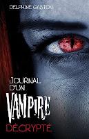 Journal d'un vampire décrypté Journal+VAMPIRE