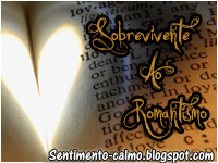 - Selo Sobrevivente ao Romantismo