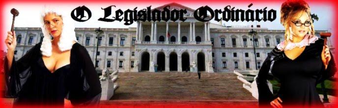 O Legislador Ordinário