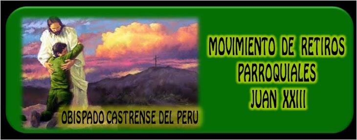 MOVIMIENTO JUAN XXIII - OBISPADO CASTRENSE DEL PERU