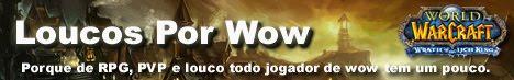 Loucos Por Wow