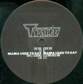 Tyrone - Mama Used To Say