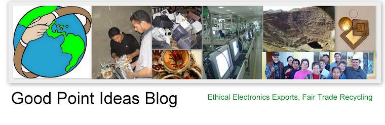 """Good Point:   Ethical Electronics, Recycling """"e-Waste"""" Blog"""