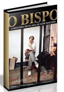 O Bispo - A História Revelada de Edir Macedo