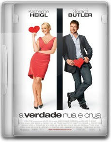 Download   Filme A Verdade Nua e Crua (2009)