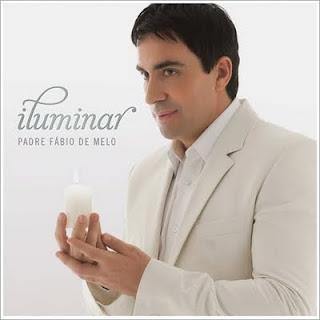 Cd Padre Fábio de Melo Iluminar 2009
