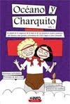 Océano y Charquito. ¡El libro!