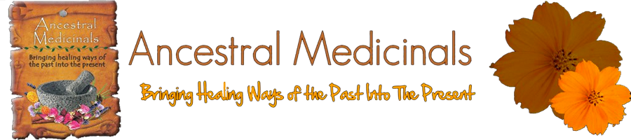 Ancestral Medicinals Blog