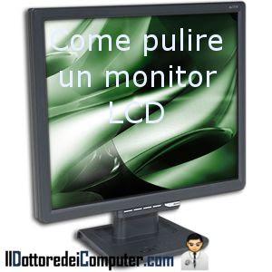 pulizia monitor LCD