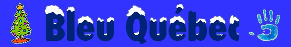 Un blogue bleu Québec
