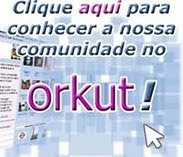 ACESSE O ORKUT OFICIAL DA TV CONDE