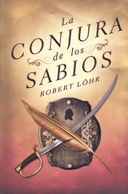 La conjura de los sabios - Robert Löhr [4.85 MB | DOC | PDF | EPUB | FB2 | LIT | MOBI]
