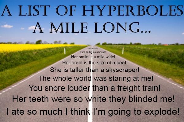 Hyperbole - Lessons - Tes Teach