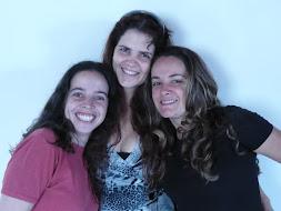 Dora, Kátia e Luciana