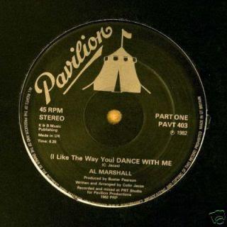 Al Marshall- (I Like The Way You) Dance With Me (1982)