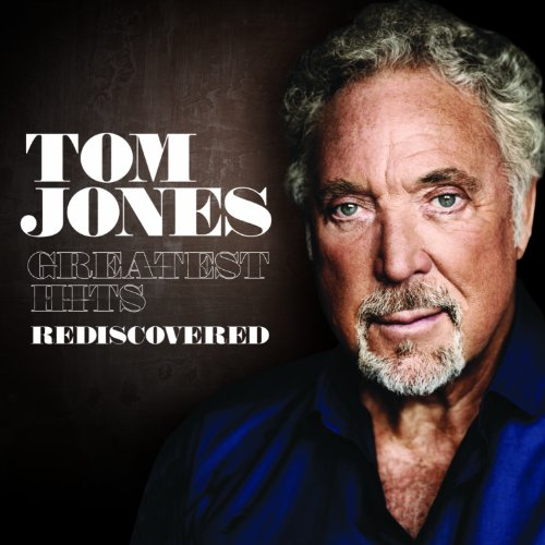 Download CD Tom Jones Greatest Hits Rediscovered 2010