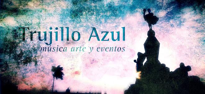 Trujillo Azul