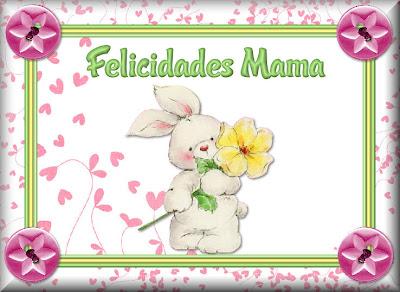 11 -TARJETAS DIA DE LA MADRE - Página 4 MADRE3.FELICIDADES+MAMA