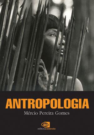 ANTROPOLOGIA: Ciência do Homem e Filosofia da Cultura