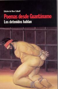 Poemas desde Guantánamo. Los detenidos hablan