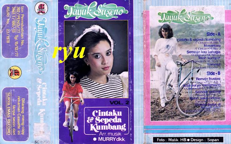 Yayuk soeseno ( album cintaku dan sepeda kumbang )