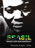 Livro Brasil, Negro por Descendência