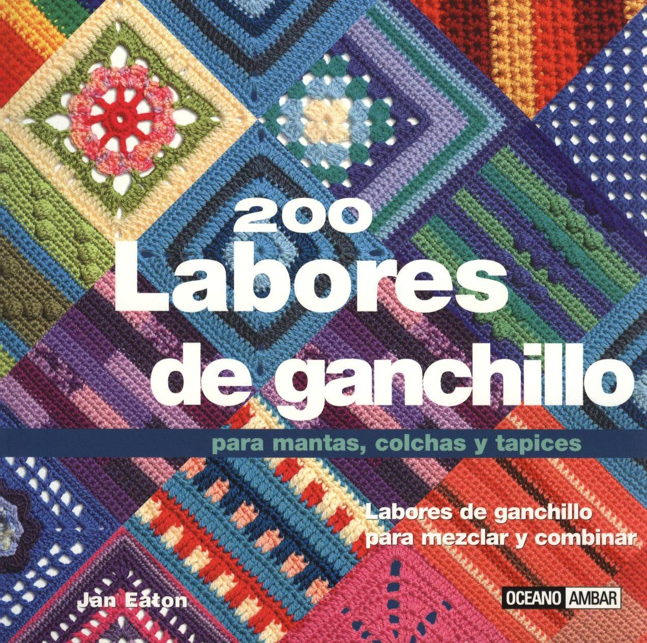 200 labores de ganchillo para mantas, colchas y tapices