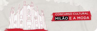 Concurso cultural TAM Milão e a moda