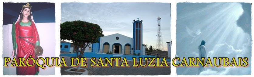 PARQUIA DE SANTA LUZIA CARNAUBAIS