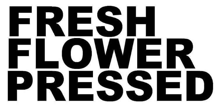 FreshFlowerPressed