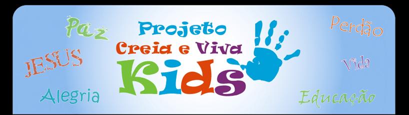 Projeto Creia e Viva Kids