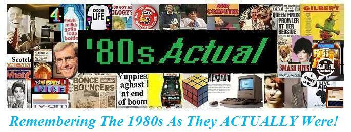 &#39;80s Actual