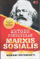 METODE PENDIDIKAN MARXIS-SOSIALIS: