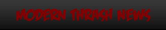 Modern Thrash News