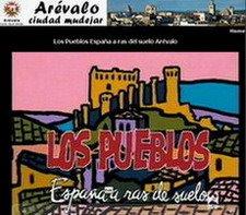 Pueblos de España, ARÉVALO (vídeo)
