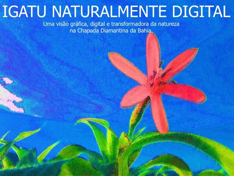Fotoblog: Igatu Naturalmente Digital